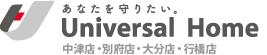 Universal Home 中津店・別府店・大分店・大分南店・行橋店